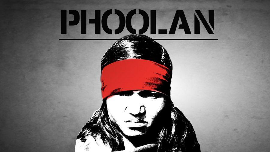 Phoolan – The Movie